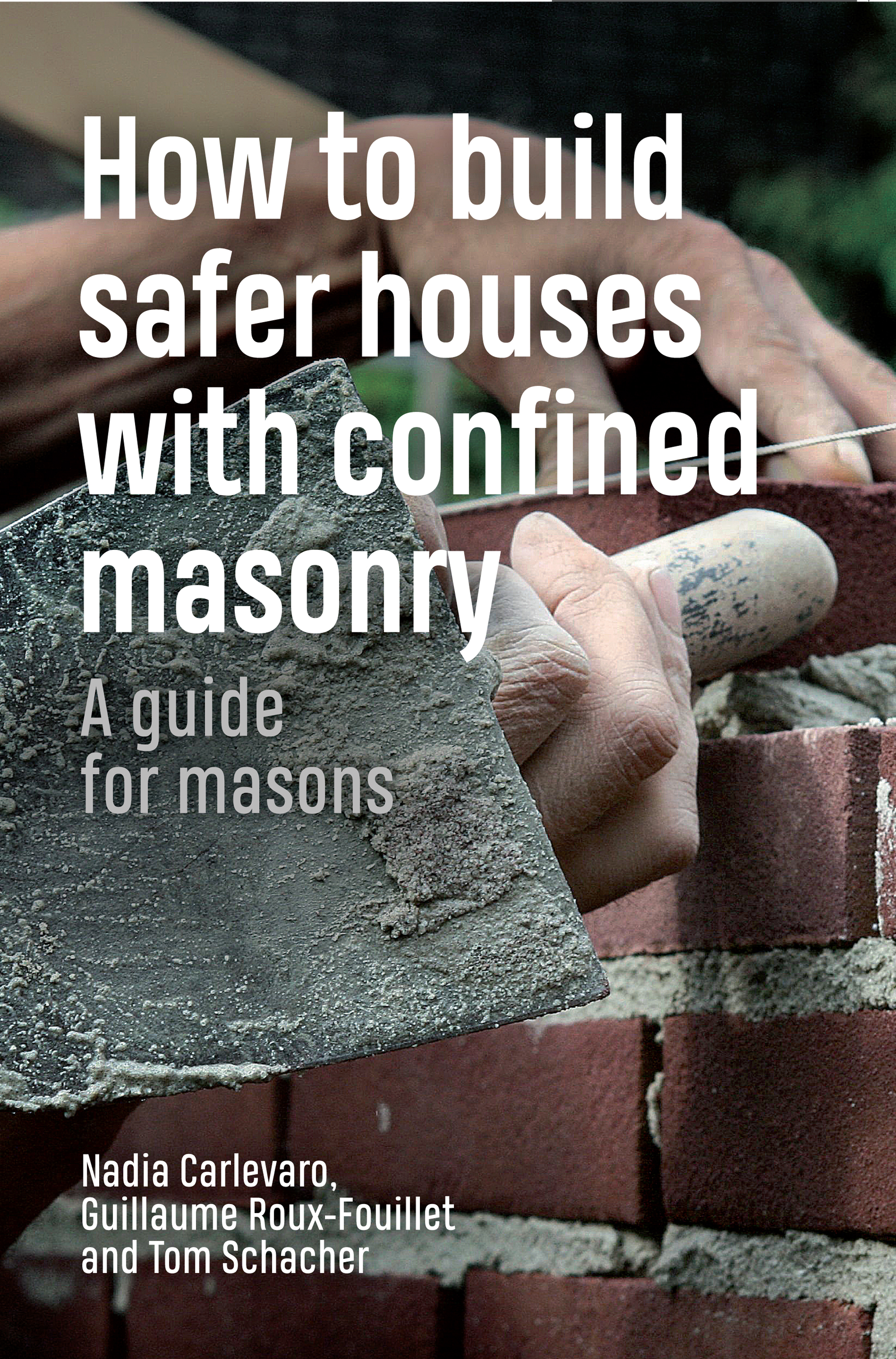 How to Build Safer Houses with Confined Masonry