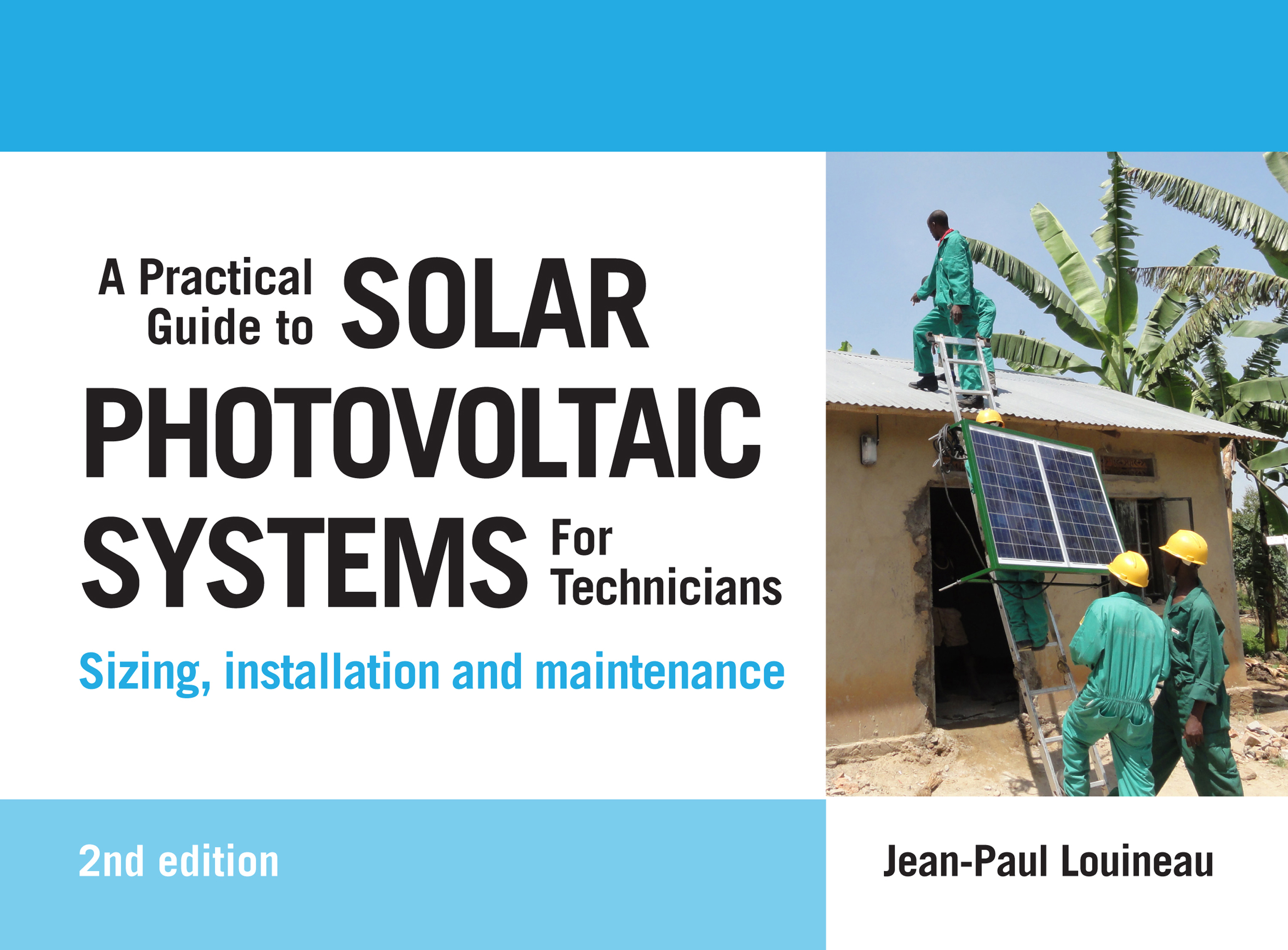 A Practical Guide to Solar Photovoltaic Systems for Technicians