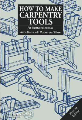 How to Make Carpentry Tools