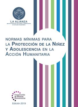 Normas Mínimas Para la Protección de la Niñez y Adolescencia en la Acción Humanitaria