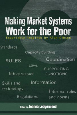 Making Market Systems Work for the Poor